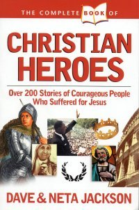 Complete book of christian heroes