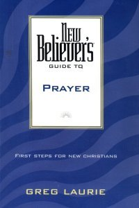 New believers guide to prayer