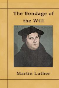 Lutherbondagewill