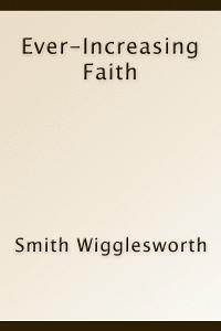 Wigglesworthfaith