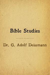 Bible studies deissmann