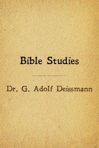 Bible studies deissmann