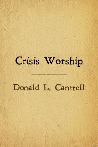 Crisis worship cantrell