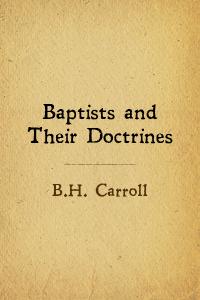 Baptist doctrines carroll