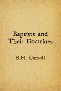 Baptist doctrines carroll