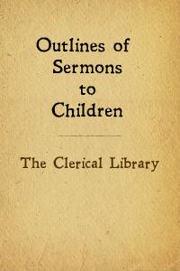 Clerical lib sermons children
