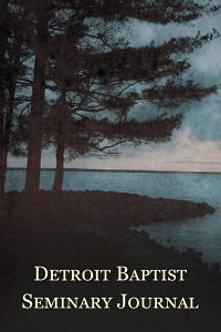 Detroitbaptistseminaryjournal