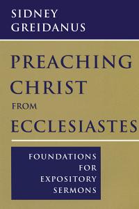 Preachchristecclesiastes