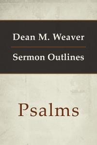 Weaversermonpsalms