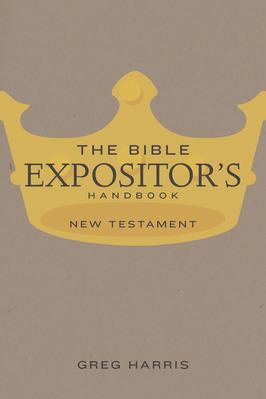The bible expositor s handbook new testament