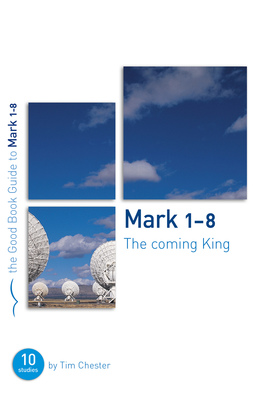 Mark 1 8 %28the coming king%29