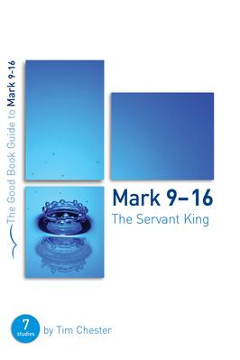 Mark 9 16 %28the servant king%29