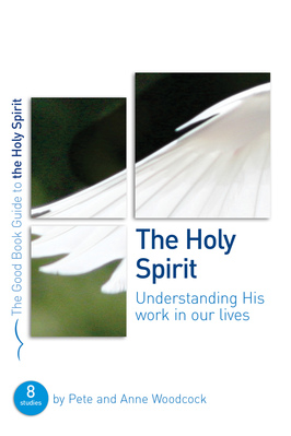 The holy spirit %28good book guide%29