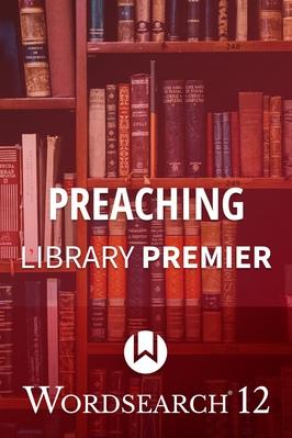 Ws preaching premeir library