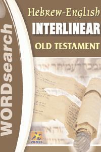 Hebrew-English Interlinear Old Testament - Wordsearch Bible